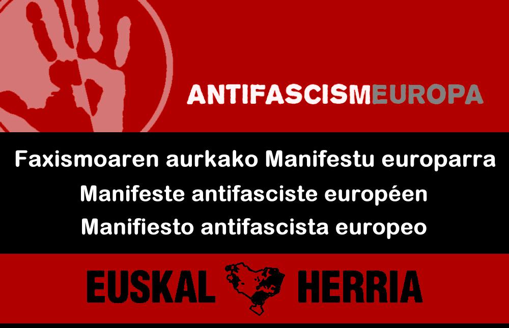 Euskal Herriarentzat eta Europarako faxismoaren aurkako adierazpena/La historia no debe repetirse: Un manifiesto Antifascista para Euskal Herria y para Europa/